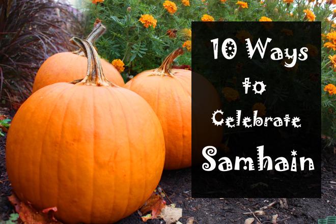 10 ways to celebrate samhain