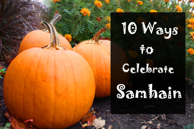 10 ways to celebrate samhain