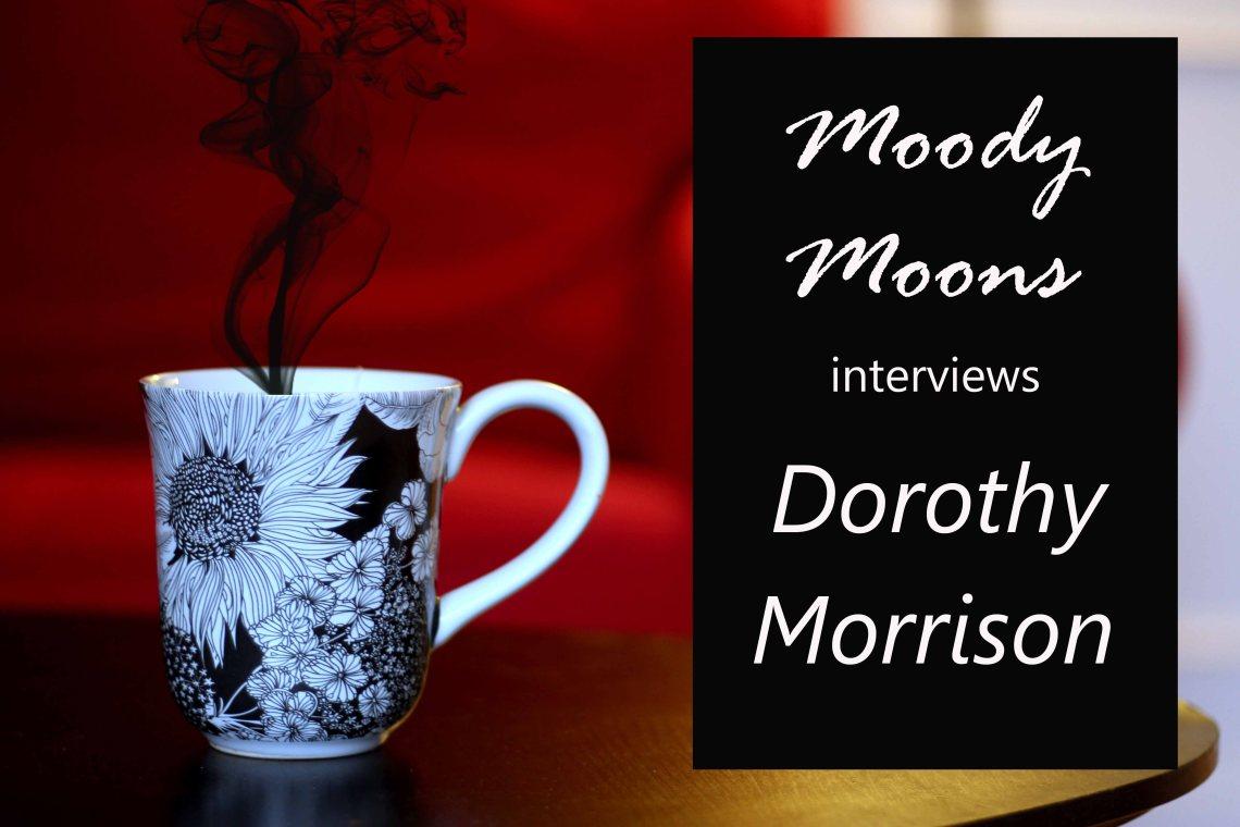 moody-moons-interviews-dorothy-morrison-web