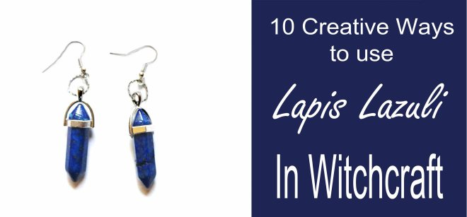 10 ways to use lapis lazuli in witchcraft